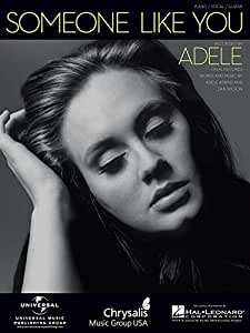 Adele: Someone Like You (Piano / Voix). Partitions pour Piano et Chant