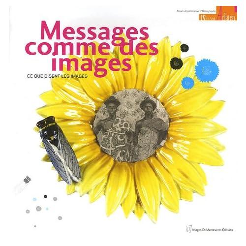 Messages comme des images: Ce que disent les images