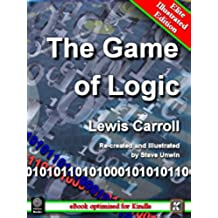 The Game of Logic - Elite Illustrated Edition (English Edition)