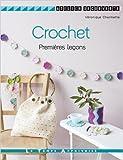 CROCHET PREMIERES LECONS de Véronique Chermette,Fabrice Besse (Photographies) ( 26 janvier 2012 )