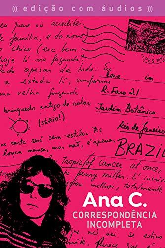 Correspondência incompleta: Ana C. (Portuguese Edition)