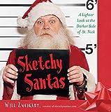 Sketchy Santas: A Lighter Look at the Darker Side of St. Nick (English Edition)