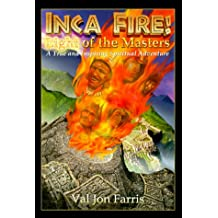 Inca Fire: Light of the Masters