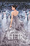 The Heir (The Selection) by Kiera Cass (2016-05-03)