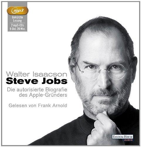 Steve Jobs: Die autorisierte Biografie des Apple-Gründers von Walter Isaacson Ausgabe gekürzte Lesung (2012)