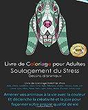 Le livre de coloriage pour adultes offre un soulagement du stress. Dessins d'ours, de taureaux, de chiens et de caméléons. Chats Deer Eagle Elephants ... pour façonner votre propre qualité de vie
