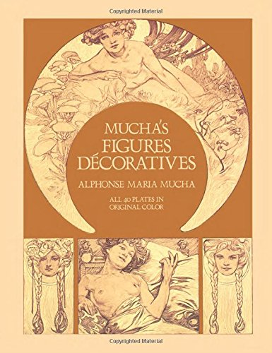 Mucha's Figures Decoratives (Dover Fine Art, History of Art)