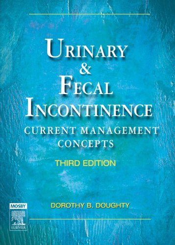 Urinary & Fecal Incontinence - E-book: Current Management Concepts (urinary And Fecal Incontinence) por Dorothy B. Doughty epub