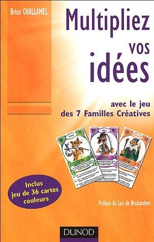 Multipliez vos idées avec le jeu des 7 Familles Créatives