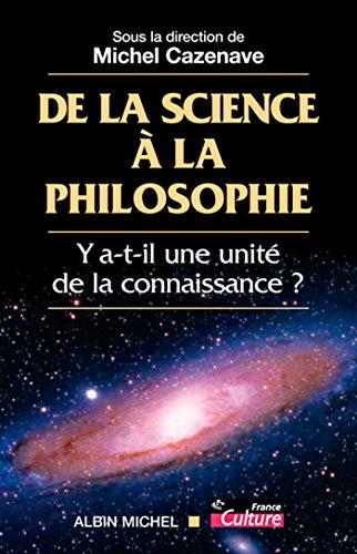 De la science à la philosophie : Y-a-t-il une unité de la connaissance ?