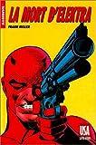 Daredevil - La Mort d'Elektra