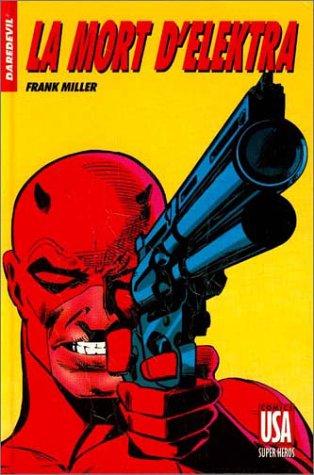 Daredevil : La Mort d'Elektra