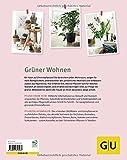 Zimmerpflanzen: Die 200 sch?nsten Arten f?r jeden Standort und jeden Wohnstil (GU Gartenspa?)