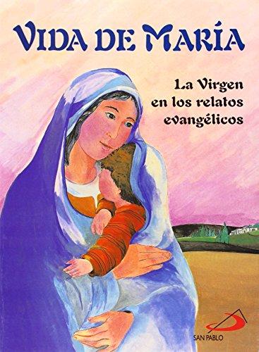 Vida de María : la Virgen en los relatos evangélicos - Amazon Libri