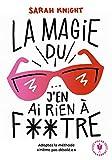 La magie du j'en ai rien à foutre (Poche-Psychologie) - Format Kindle - 9782501116176 - 4,99 €