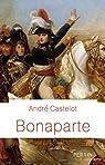 Bonaparte par Castelot
