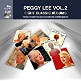 Eight Classic Albums: Volume 2 [Audio CD] Peggy Lee