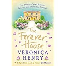 The Forever House: A cosy feel-good page-turner