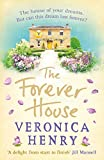 The Forever House by Veronica Henry