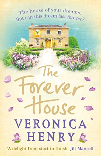 The Forever House: A cosy feel-good page-turner (English Edition)