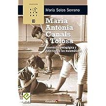 Maria Antònia Canals i Tolosa: Renovación pedagógica y didáctica de las matemáticas (Rosa Sensat)