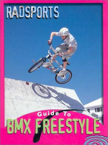 Bmx Freestyle (Radsports Guides) por Tracy Maurer