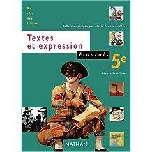 Français 5ème Textes et expression. Programme 1997, édition 2001