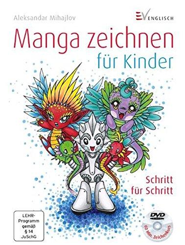 Manga zeichnen für Kinder: Schritt für Schritt