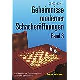 Geheimnisse moderner Schacheröffnungen Band 3