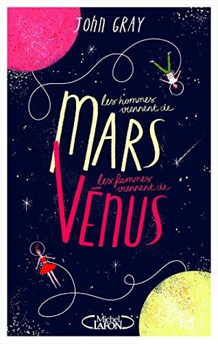 Les hommes viennent de Mars, les femmes viennent de Vnus - Version condense