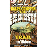 The Greenriver Trail (Trail Drive)