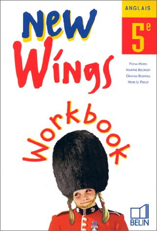 ANGLAIS NEW WINGS 5EME CAHIER D'EXERCICES