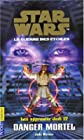 Les Apprentis Jedi, tome 12 - Danger mortel