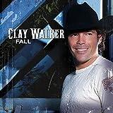 Songtexte von Clay Walker - Fall