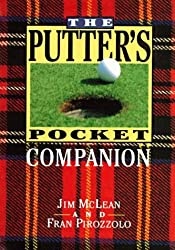 The Putter's Pocket Companion by Jim McLean (1994-11-24)