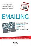 Emailing: Email marketing, newsletter, smart data, sms, réseaux sociaux...