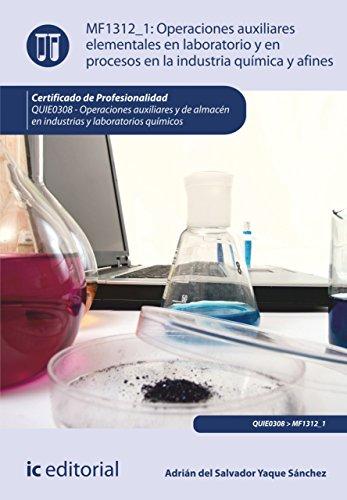 Operaciones auxiliares elementales en laboratorio y en procesos en la industria química y afines. QUIE0308 (Spanish Edition)