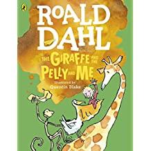 The Giraffe and the Pelly and Me (Colour Edition) (Dahl Colour Editions)