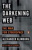 The Darkening Web: The War for Cyberspace (English Edition)