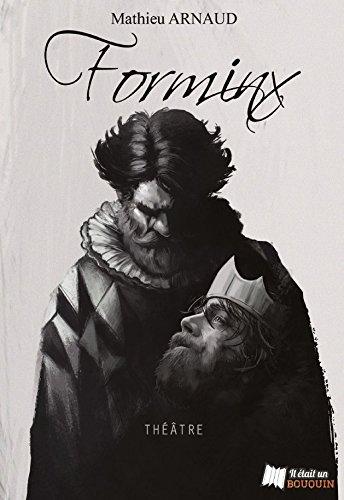 Forminx : le Roi S'Eveille