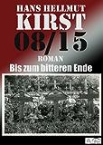 08/15 Bis zum bitteren Ende