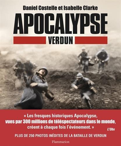 Apocalypse Verdun par Daniel Costelle, Isabelle Clarke