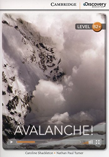 Avalanche! High Intermediate Book with Online Access (Cambridge Discovery Interactiv)
