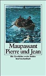 Pierre und Jean: Die Geschichte zweier Brüder