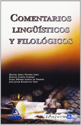 Comentarios Lingüísticos Y Filológicos por Manuel Ariza Viguera