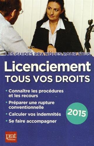 Licenciement : Tous vos droits par Jacques Coudert