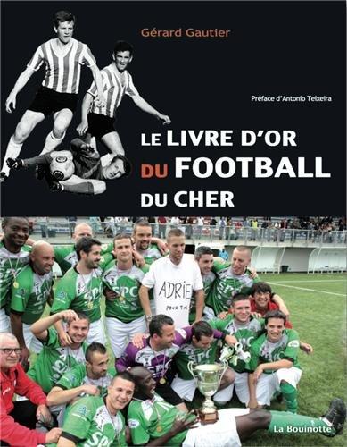 Le livre d'or du Football du Cher