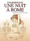 Une nuit à Rome - Les dessous