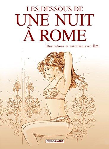 Une nuit à Rome : Les dessous