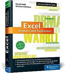 Excel - Formeln und Funktionen: Das Standardwerk von Excel-Experte Bernd Held. Für die Versionen 2007 bis 2016